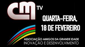 ASSOCIAÇÃO AMIGOS DA GRANDE IDADE NO PROGRAMA DA MANHÃ DA CM TV
